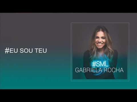 GABRIELA ROCHA - # Eu sou teu