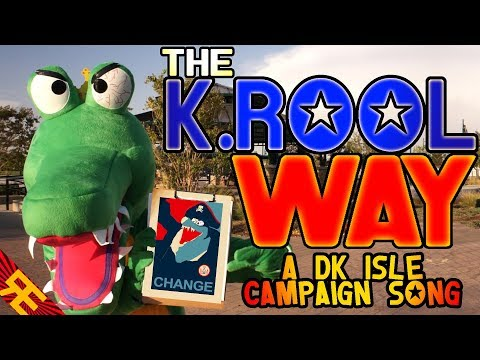 The K. Rool Way: A Presidential Election Song (Game Parody)