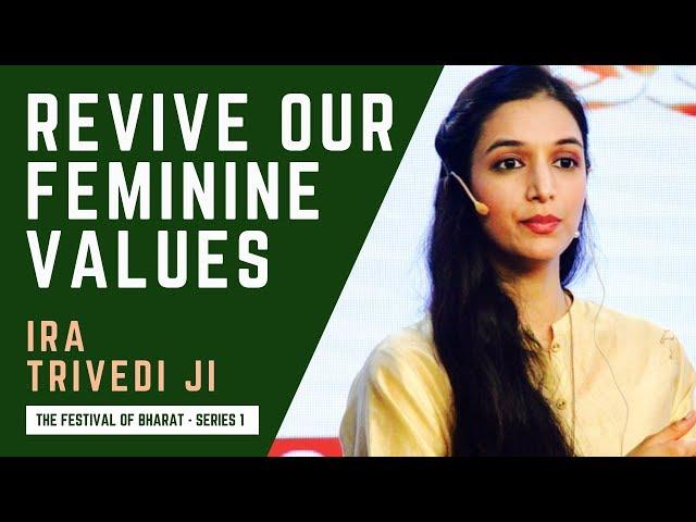 S1: Ira Trivedi ji - Today's India Has Problems, Patriarchy; Needs to Revive Shakti, Feminine Values