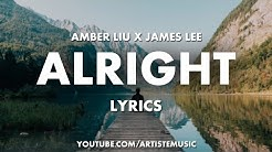 AMBER LIU X JAMES LEE - Alright (Lyrics Video)