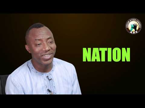 AAC Presidential Candidate Omoyele Sowore Message To Nigerians