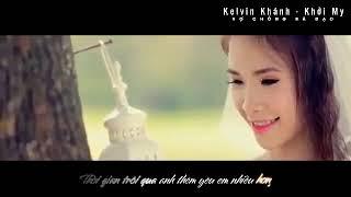 [FMV] Mình cưới nhau nha - Kelvin Khánh & Khởi My
