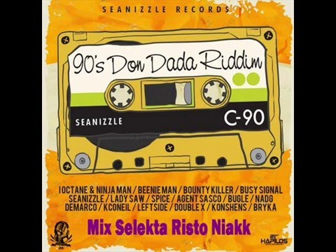 90's Don Dada Riddim Mix S Risto Niakk
