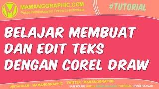 Belajar Membuat dan Edit Teks dengan Corel Draw