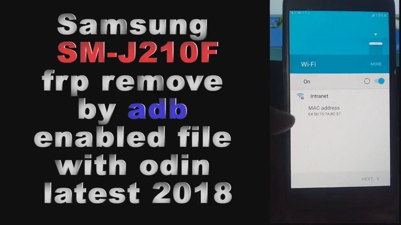 samsung SM-J210F frp remove by adb file with odin latest 2018