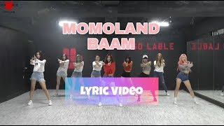 Momoland BAAM lyrics Dance Practice Ver.mp3