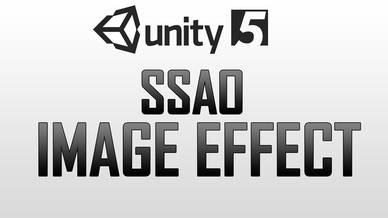 How to use SSAO (Screen space ambient occlusion) in Unity 5