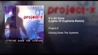 It´s All Gone (Lights Of Euphoria Remix)