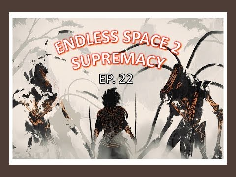 Welp Something Darn Goofed | Endless Space 2 Supremacy Hissho |