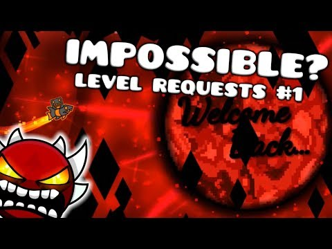 IMPOSSIBLE LEVELS! | Geometry Dash LEVEL REQUESTS #1 [April Fools]