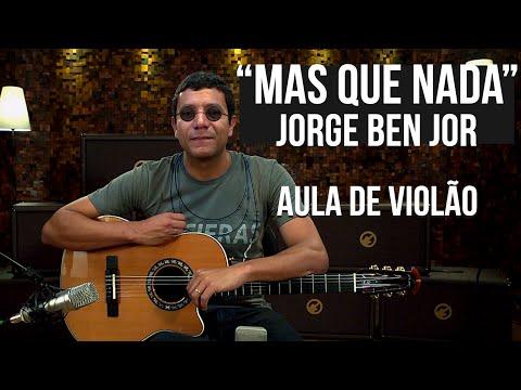 Jorge Ben Jor - Mas Que Nada (como tocar - aula de violão)