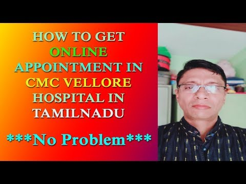 EASILY GET ONLINE APPOINTMENT IN CMC VELLORE HOSPITAL