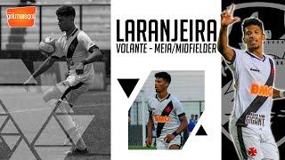 ⚽ LARANJEIRA - VOLANTE / MEIA - João Victor Gomes Laranjeira Lima