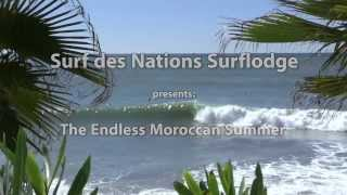 Surf Des Nations Surflodge: The Endless Moroccan Summer