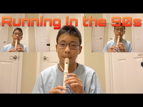 Running in the 90s on recorder
