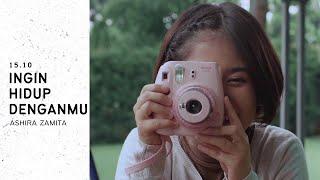 Ingin Hidup Denganmu Ashira Zamita I MP3