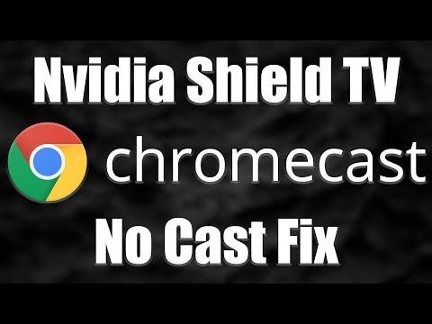 Nvidia Shield ChromeCast Fix