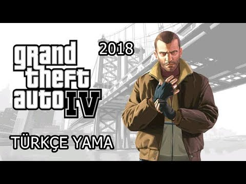 GTA 4 Türkçe Yapma 2019
