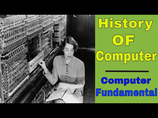 History of computer | Computer Fundamental Classes (2018)
