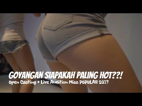 Goyangan Siapakah Yg Paling HOT?   Open Casting + Live Audition Miss POPULAR 2017 Dance Dance Dance