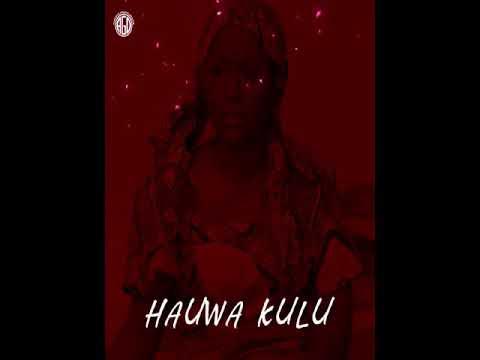 Download HAUWA KULU Audio Song By Umar M Shareef