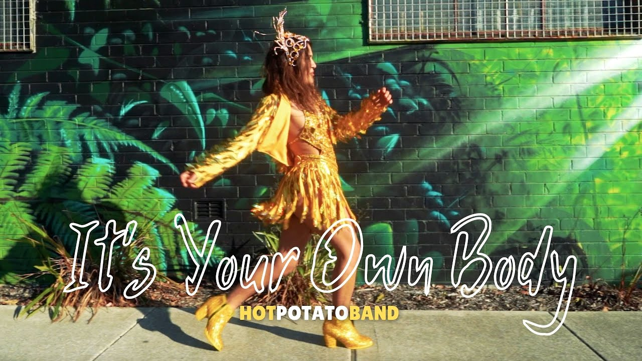 Hot Potato Band - It's Your Own Body [Official Video]