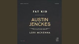 Play Fat Kid (feat. Lori McKenna)