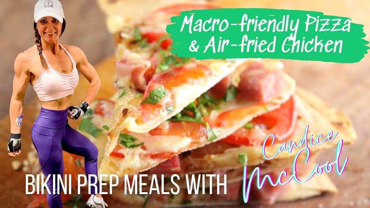 Pizza and Air Fryer Chicken On A Diet - NPC Bikini Prep