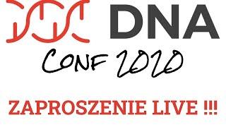 DNA Conf 2020 - zaproszenie LIVE !