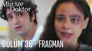 Mucize Doktor 36. Bölüm Fragmanı