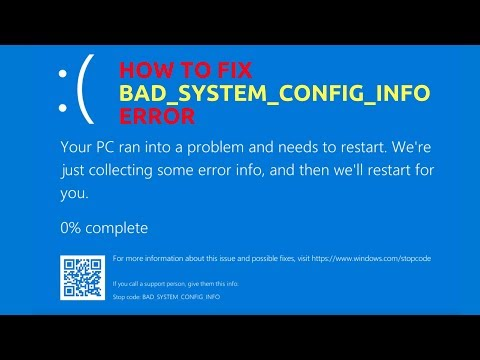 How to Fix BAD_SYSTEM_CONFIG_INFO Error