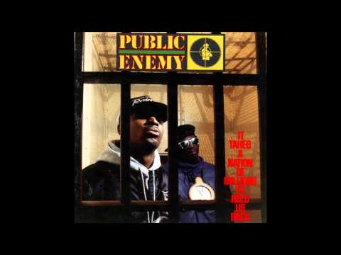 Public Eneny -It Takes A Nation Of Millions To Hold Us Back - Louder Than A Bomb