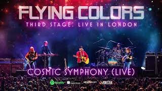 Flying Colors - Cosmic Symphony (Third Stage: Live In London)