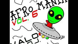 anteprima AFRO MANIA vol. 6 - VALO DJ