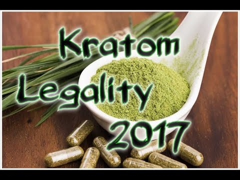 Kratom Legality 2017 - facts & discussion