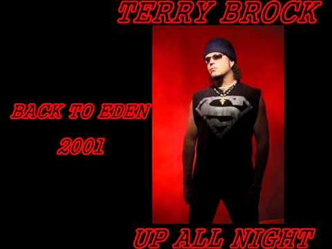 TERRY BROCK - Up All Night... Back To Eden (2001)