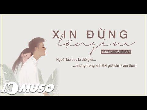 Xin Đừng Lặng Im - Soobin Hoàng Sơn 「Lyric Video」Nhạc Trẻ Tâm Trạng