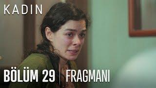 Kadın 29. Bölüm Fragmanı