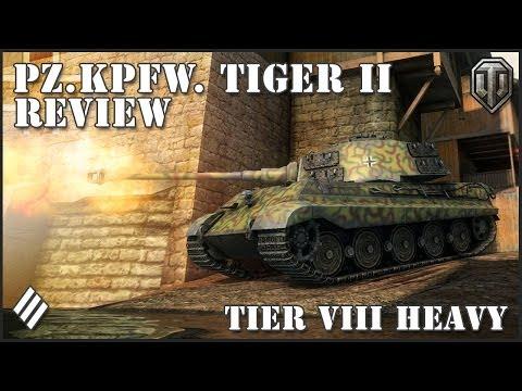 Wot: Pz.Kpfw. Tiger II Tier VIII Heavy Tank Review