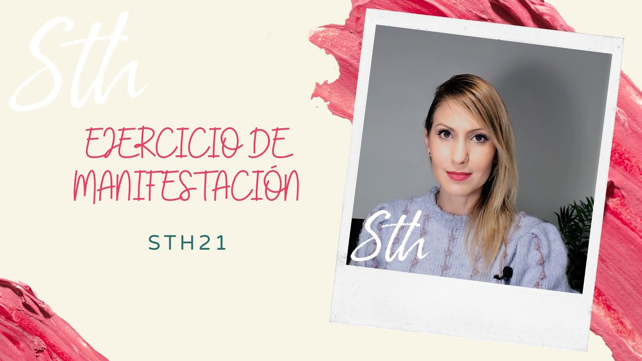 EJERCICIO DE MANIFESTACIÓN - STH21