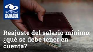 Reajuste del salario mínimo 2021: ¿qué se debe tener en cuenta?