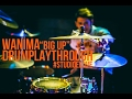 WANIMA - BIG UP DRUM PLAYTHROUGH