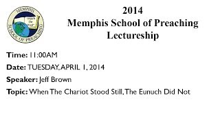 11:00AM Class - When The Chariot Stood Still, The Eunuch Did Not - Jeff Brown