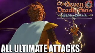 The Seven Deadly Sins - All Ultimate Attacks (Knights of Britannia Gameplay ブリタニアの旅人)