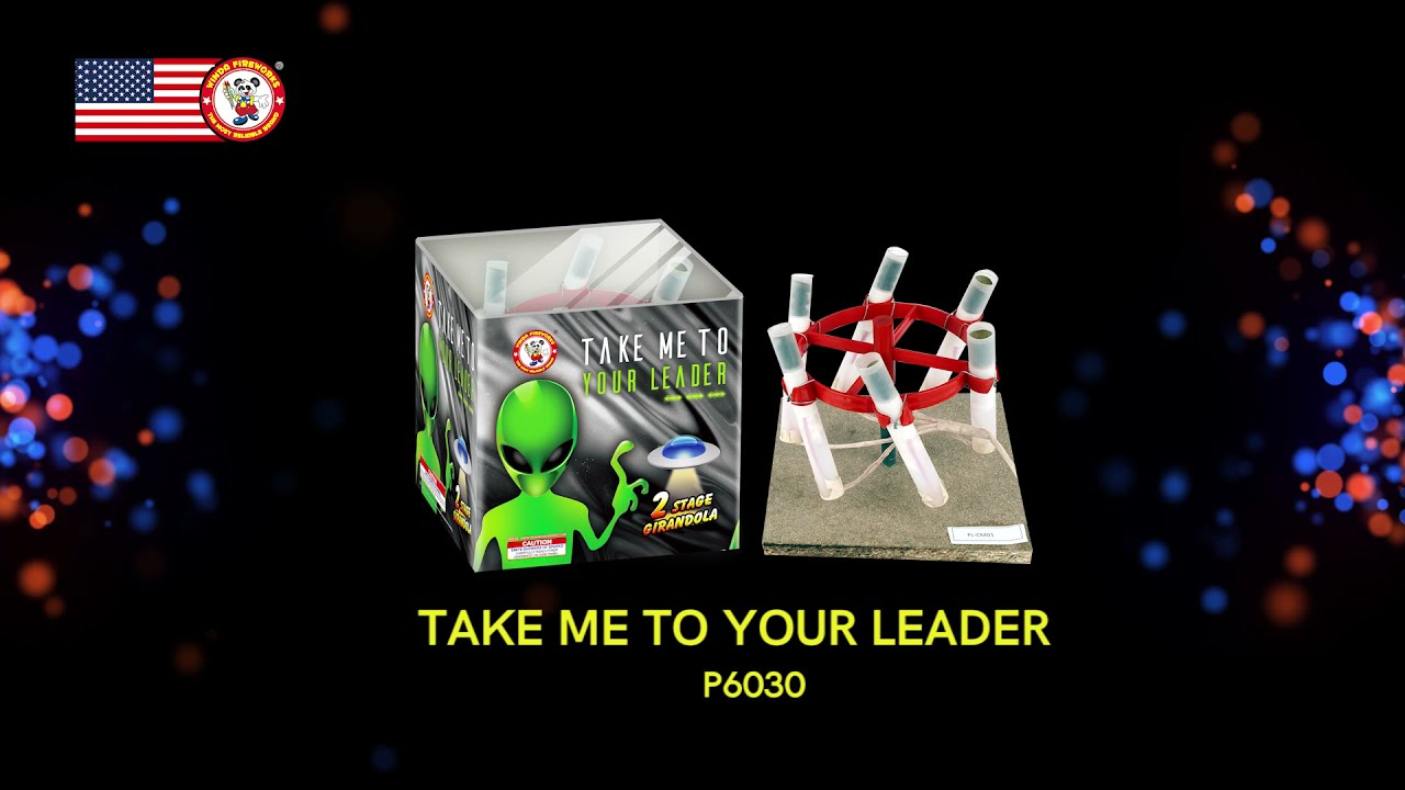 TAKE ME TO YOUR LEADER P6030 WINDA FIREWORKS 2022 NEW ITEMS