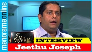 Jeethu Joseph | Exclusive Interview | I Me Myself | Manorama Online