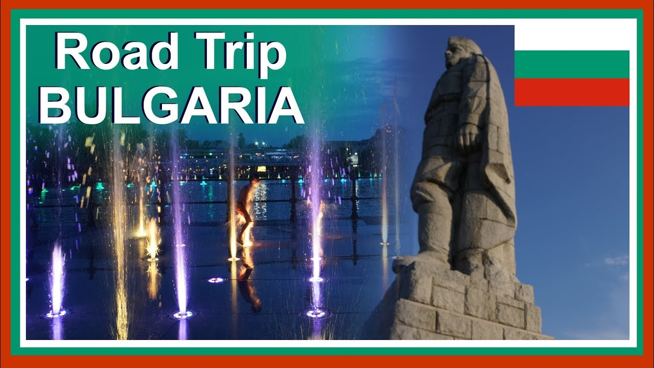 Bulgaria Road Trip: Sofia to Plovdiv Travel Day | Singing Fountains & Liberation Hill