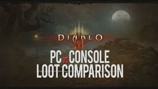 Diablo III: PC vs Console - Loot Comparison