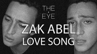 Zak Abel - Love Song (Acoustic) | THE EYE
