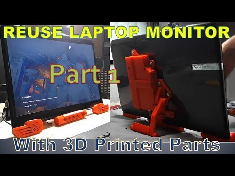 Reuse Laptop Monitor and Speakers Part 1 - 3D Printed